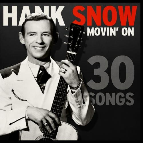 Hank-Snow-Movin'-On---30-Songs