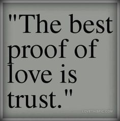 love is all about trust